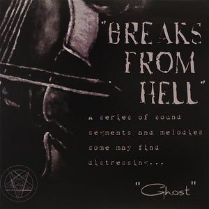 BREAKS FROM HELL - GHOST - 7IN VINYL