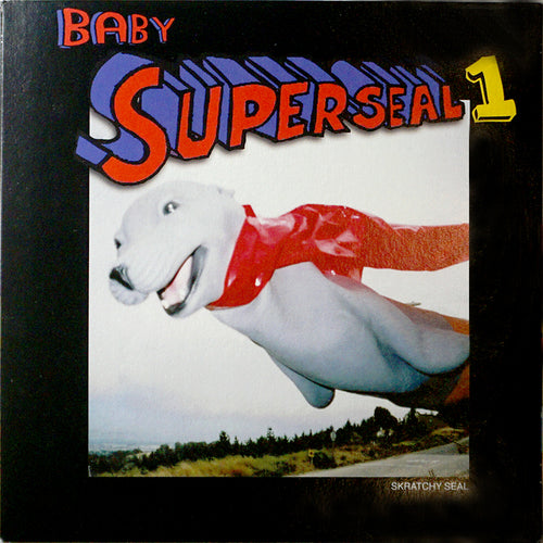 "BABY SUPERSEAL 1 REMIX! 7"" BLACK VINYL! (ALIEN CYCLOPS COVER)"
