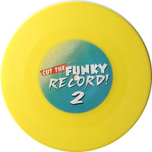Load image into Gallery viewer, CUT THE FUNKY RECORD 2 - DJ SUSPECT - 7IN (YELLOW VINYL)