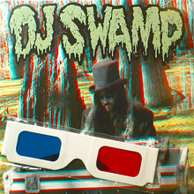 "Load image into Gallery viewer, DJ SWAMP - 7"" Swamp 3D (Black)"