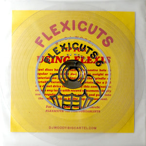 Dj WOODY - FLEXICUTS 6 - 7in (CLEAR FLEXI)