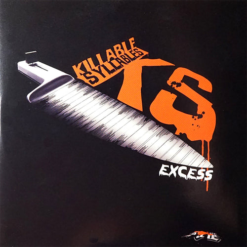 DJ EXCESS - KILLABLE SYLLABLES - 7IN (Orange Vinyl)