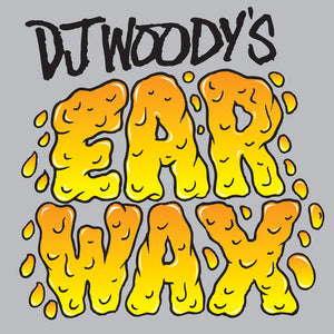 "DJ WOODY'S EAR WAX - 7"" (Orange Vinyl)"