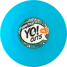 Load image into Gallery viewer, TTW015 - PRACTICE YO! CUTS Vol.7 - 7IN (LT BLUE VINYL)