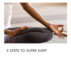 5 steps to super sleep