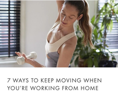 7 ways to keep moving when you're working from home