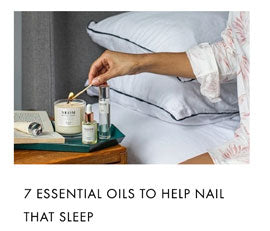 7 essential oils to help nail that sleep