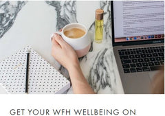 Get Your WFH Wellbeing On