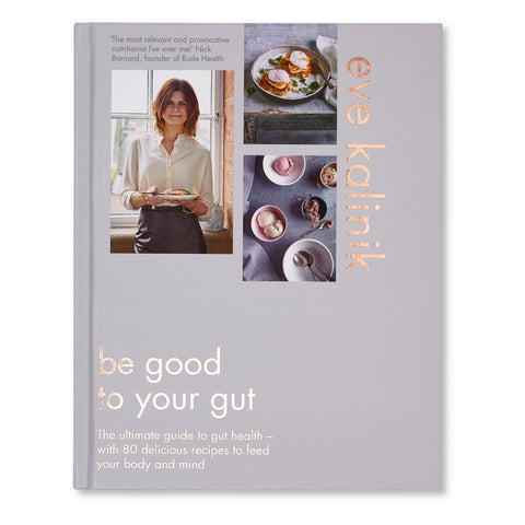 Be Good to Your Gut Book by Eve Kalnik