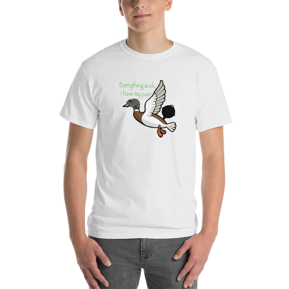 EVERYTHING IS OK I HAVE MY PAN TETCORP Short-Sleeve T-Shirt