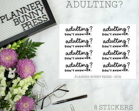 Adulting? Don't Know Her | Script Mini