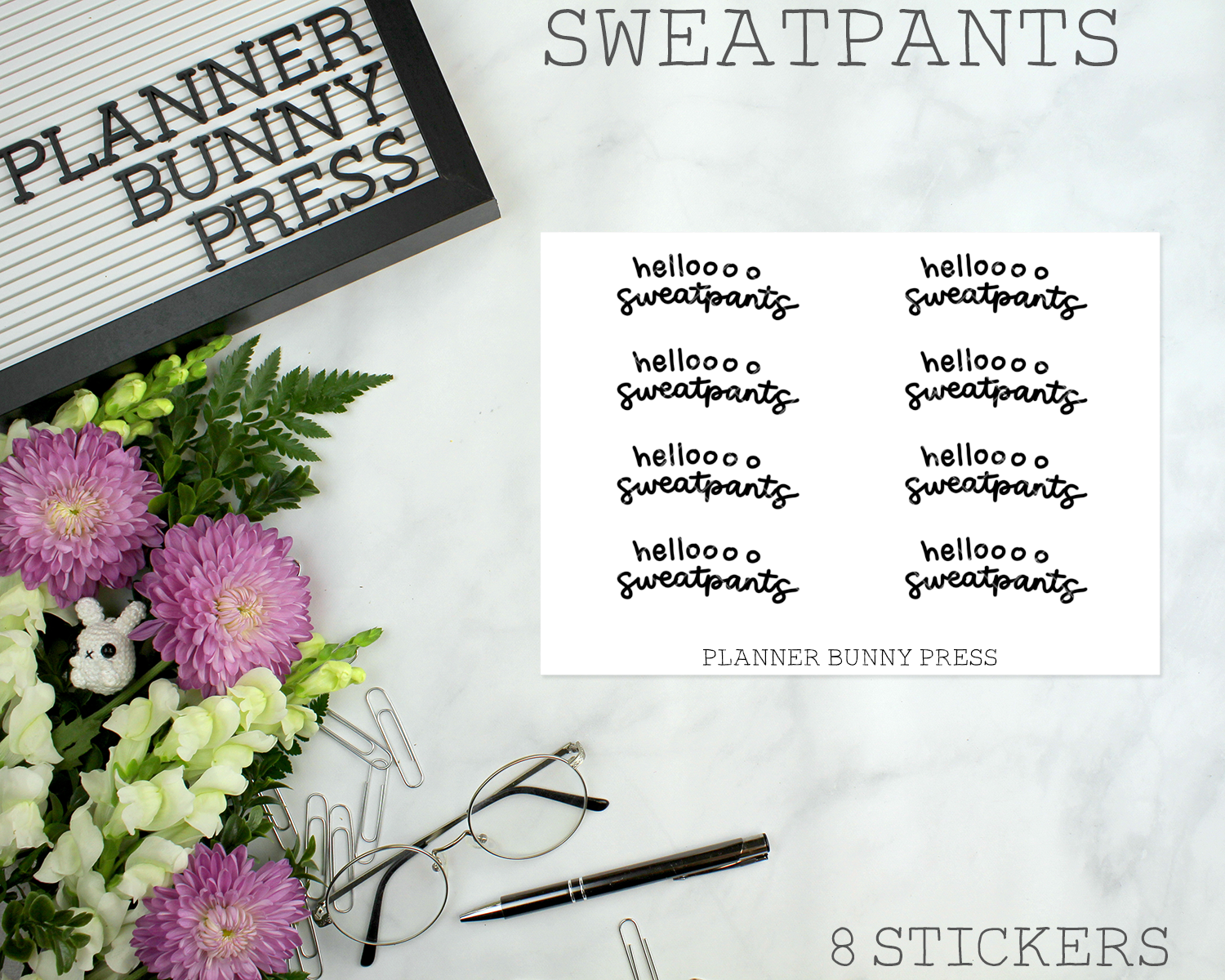 Helloooo sweatpants | Script Mini