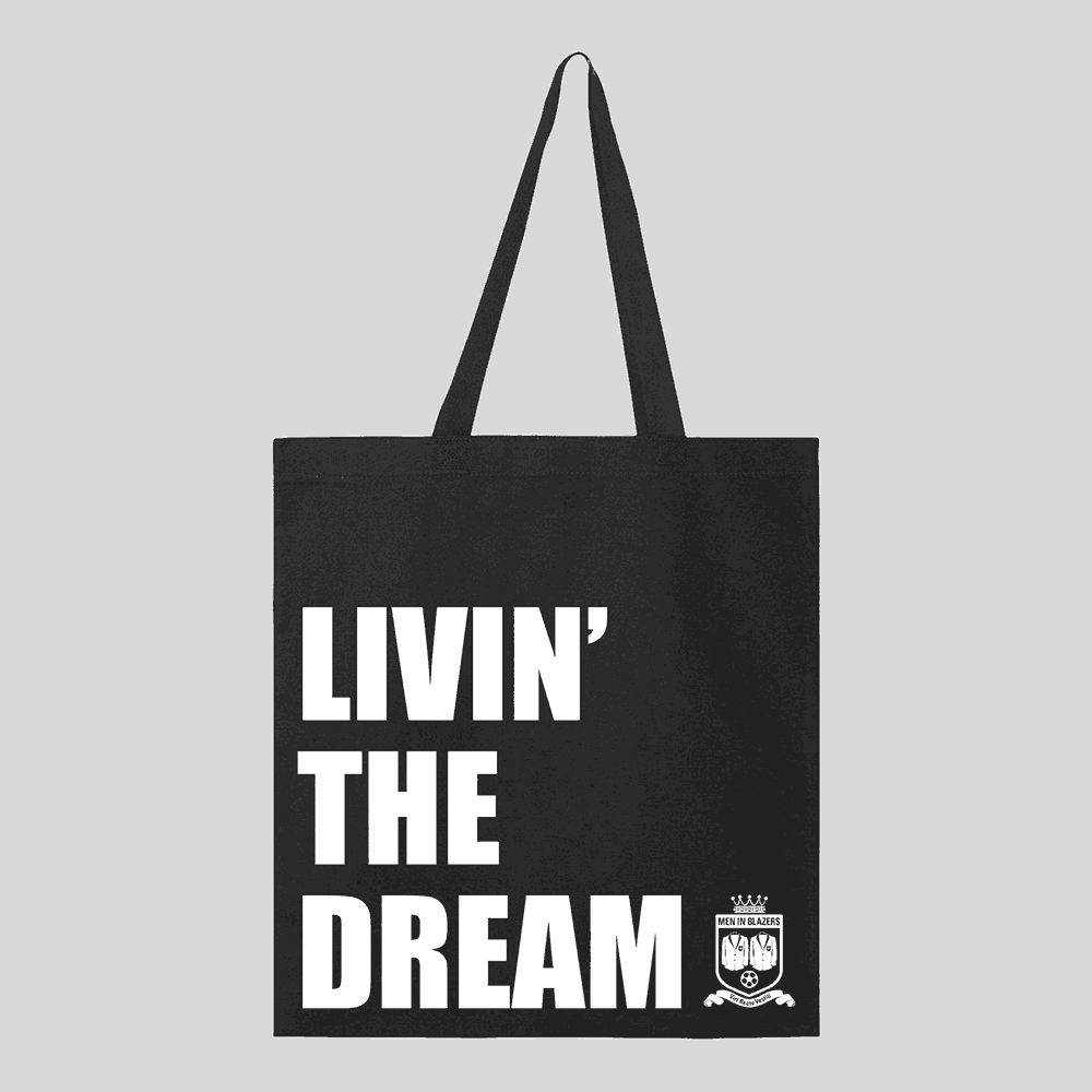 Livin' the Dream Tote