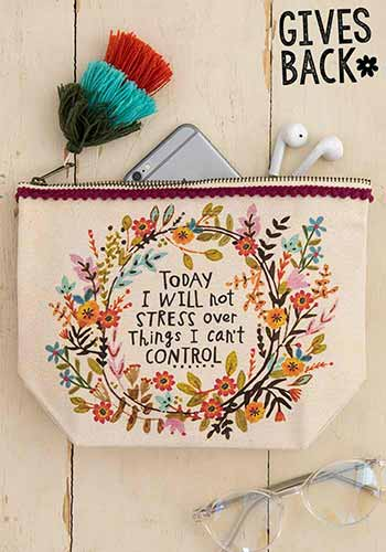 "Canvas Pouch ""Today I Will Not Stress"""