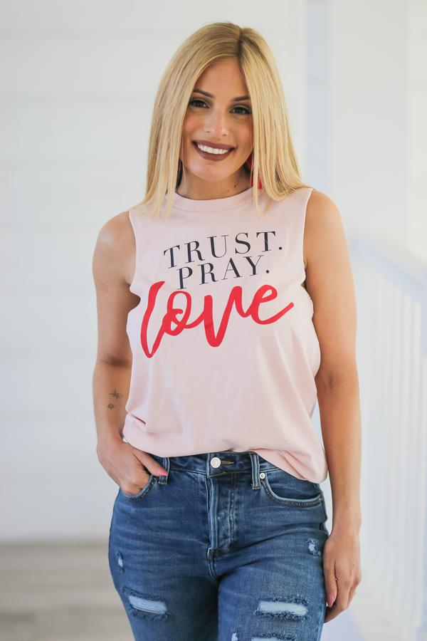 Trust Pray Love Tank Top