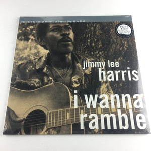 Jimmy Lee Harris I Wanna Ramble New Vinyl LP M BLM0531