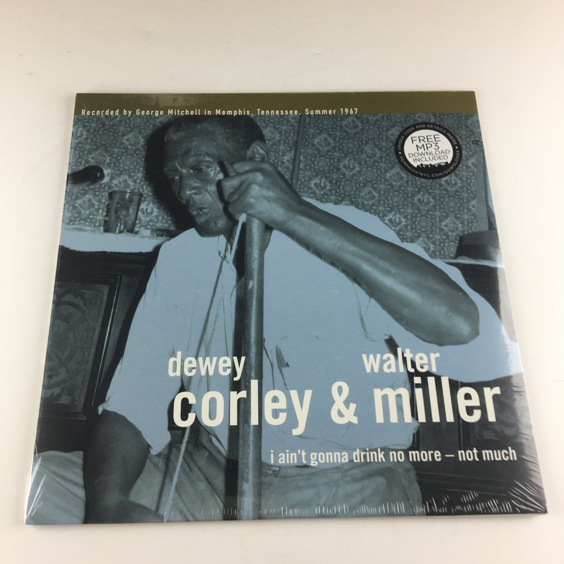 Dewey Corley & Walter Miller I Ain't Gonna Drink No More - Not Much New Vinyl LP M BLM0540