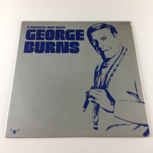 George Burns A Musical Trip With George Burns Used Vinyl LP VG+ BDS 5127