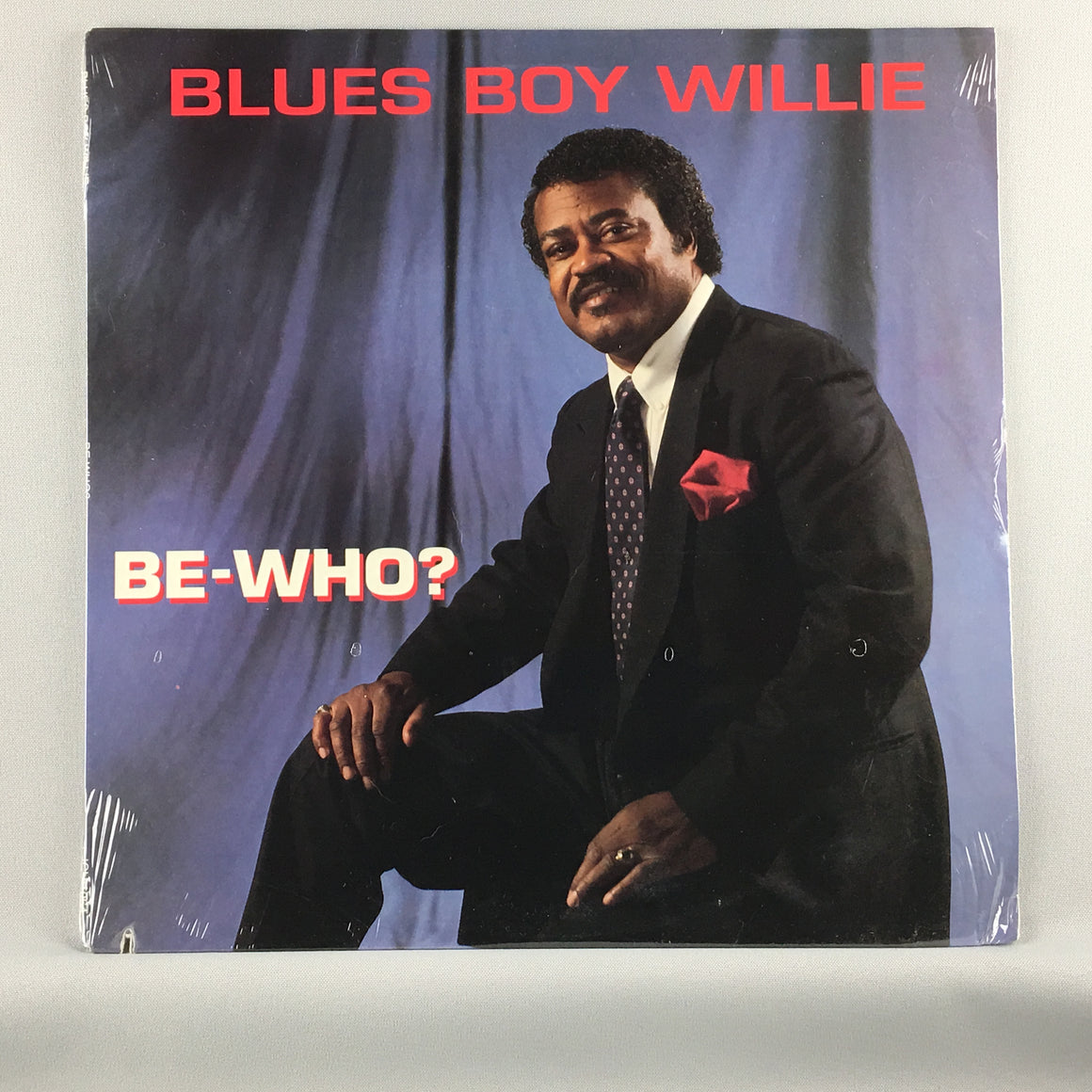 Blues Boy Willie ‎– Be-Who? - New Sealed LP