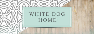 WHITE DOG HOME