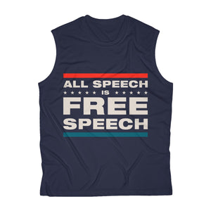 Men's Sleeveless Performance Tee - All Speech Is Free Speech