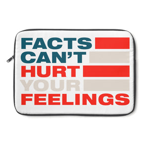 Laptop Sleeve - Facts Cant Hurt Your Feelings