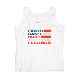 Women's Lightweight Tank Top - Facts Cant Hurt Your Feelings