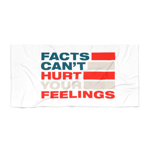 Beach Towel - Facts Cant Hurt Your Feelings