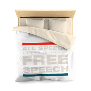 Microfiber Duvet Cover - All Speech Is Free Speech