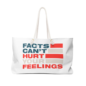 Weekender Bag - Facts Cant Hurt Your Feelings