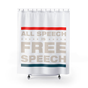 Shower Curtains - All Speech Is Free Speech