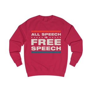 Men's Sweatshirt - All Speech Is Free Speech