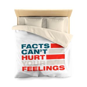 Microfiber Duvet Cover - Facts Cant Hurt Your Feelings