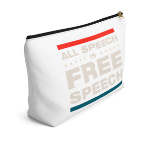 Accessory Pouch w T-bottom - All Speech Is Free Speech