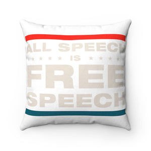 Faux Suede Square Pillow - All Speech Is Free Speech