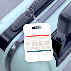 Bag Tag - All Speech Is Free Speech