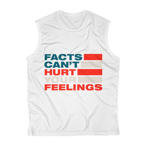 Men's Sleeveless Performance Tee - Facts Cant Hurt Your Feelings