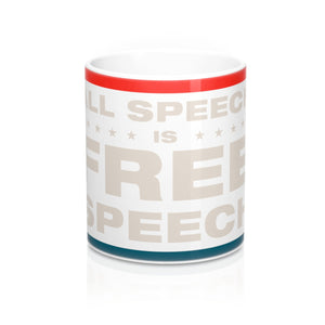 Mug 11oz - All Speech Is Free Speech