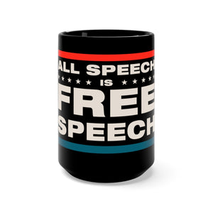 Black Mug 15oz - All Speech Is Free Speech