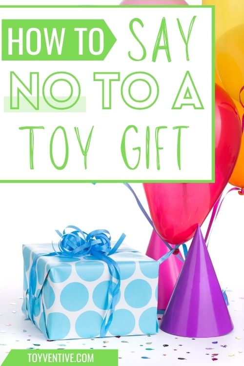 how to say no to a toy gift
