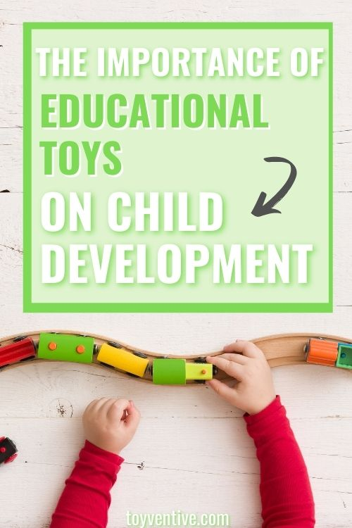 the importance of educational toys on child development