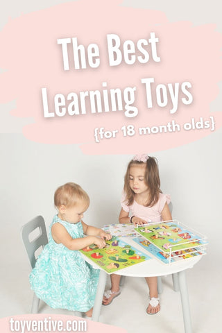 best learning toys for 18 month olds