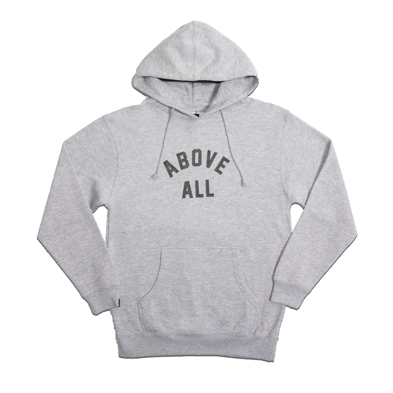 ABOVE ALL HOODY