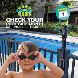 December is National Check Your Pool Gate Month
