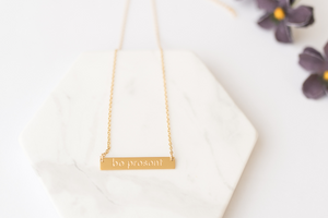 """Be Present"" Gold Bar Necklace"