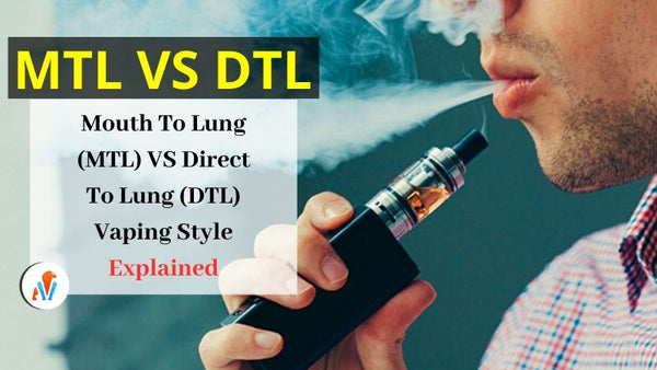 MTL vs DTL Vaping Guide