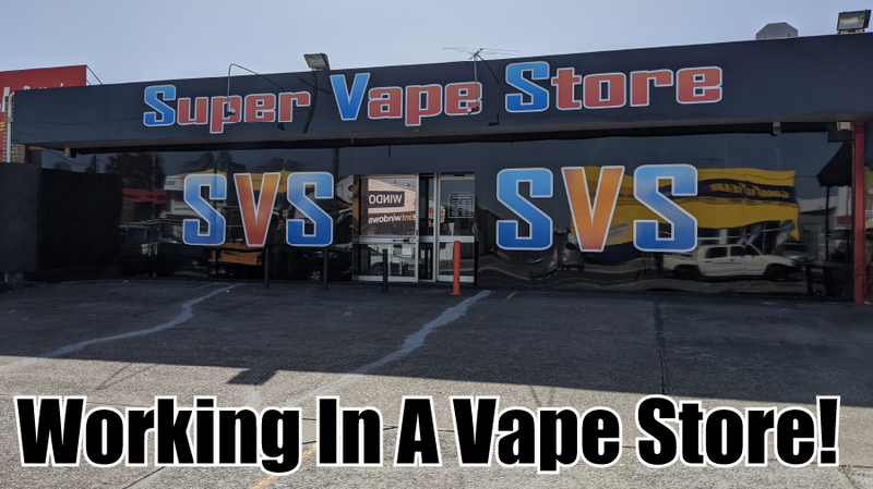 What it's like to work in a Vape Store!