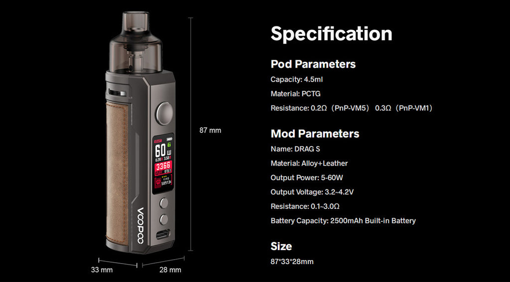 Voopoo Drag S 60W Mod Pod Kit 2500mAh 4.5ml - Specs of Drag S