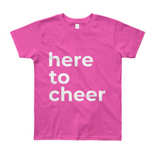 """here to cheer"" youth t-shirt (Multiple Colors)"