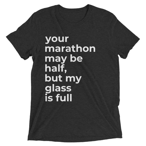 Half Marathon, Full Glass short-sleeve t-shirt